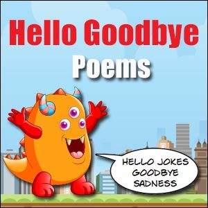 Poetry Lessons - Hello Goodbye Poems