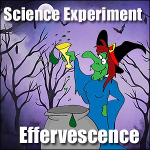 Science Experiment Effervescence