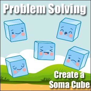 How to Make a Soma Cube