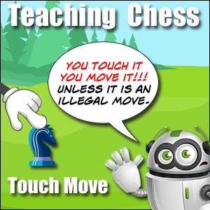 Learning Chess-Touch Move